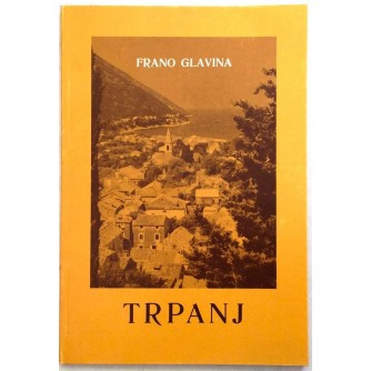 FRANO GLAVINA : TRPANJ