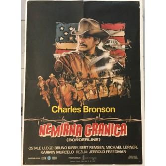 CHARLES BRONSON : NEMIRNA GRANICA-BORDERLINE
