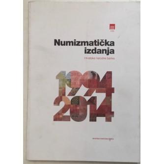 NUMIZMATIČKA IZDANJA HRVATSKE NARODNE BANKE 1994-2014.