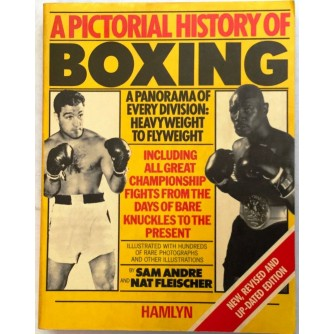 SAM ANDRE : NAT FLEISCHER : A PICTORIAL HISTORY OF BOXING