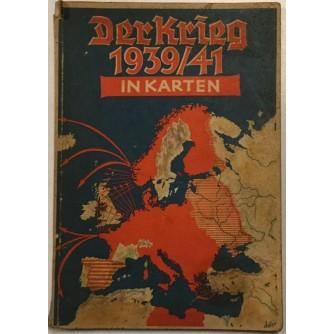 GISELHER WIRSING : DER KRIEG 1939/41 IN KARTEN