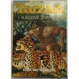 EDGAR RICE BURROUGHS : TARZAN I NJEGOVE ŽIVOTINJE