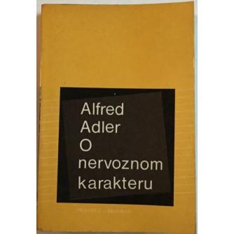ALFRED ADLER : O NERVOZNOM KARAKTERU