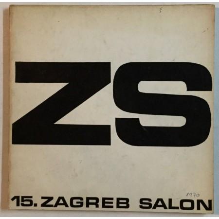 15. ZAGREB SALON FOTOGRAFIJE , ZAGREB 1970.