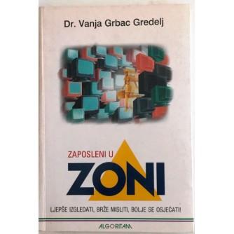 DR. VANJA GRBAC GREDELJ : ZAPOSLENI U ZONI