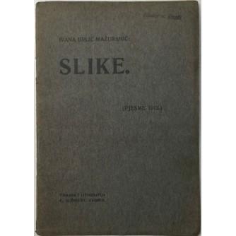 IVANA BRLIĆ MAŽURANIĆ : SLIKE : PJESME 1912.