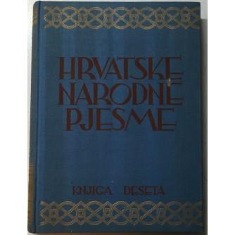 NIKOLA ANDRIĆ : HRVATSKE NARODNE PJESME : HAREMSKE PRIČALICE I BUNJEVAČKE GROKTALICE : KNJIGA X.