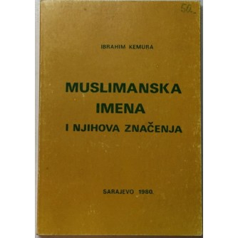 IBRAHIM KEMURA : MUSLIMANSKA IMENA I NJIHOVA ZNAČENJA