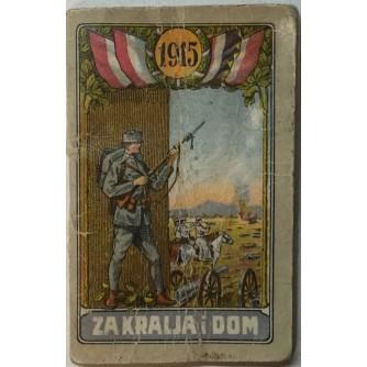 KALENDAR 1915. ZA KRALJA I DOM