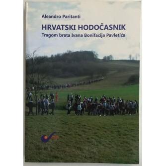 ALEANDRO PARITANTI : HRVATSKI HODOČASNIK : TRAGOM BRATA IVANA BONIFACIJA PAVLETIĆA