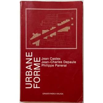 JEAN CASTEX : JEAN CHARLES DEPAULE : PHILIPPE PANERAI : URBANE FORME