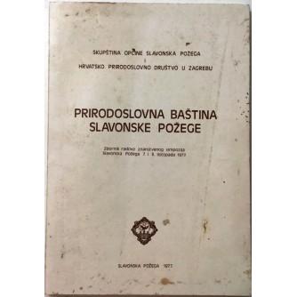 VLADIMIR MULJEVIĆ : PRIRODOSLOVNA BAŠTINA SLAVONSKE POŽEGE 1977.