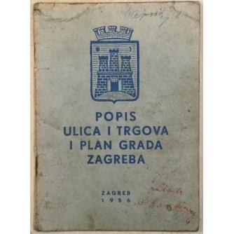POPIS ULICA I TRGOVA I PLAN GRADA ZAGREBA 1956.