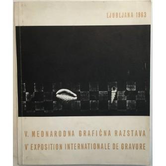 V. MEDNARODNA GRAFIČNA RAZSTAVA LJUBLJANA 1963.