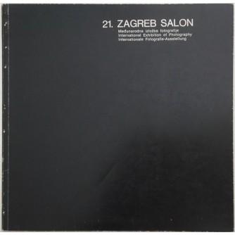 21. ZAGREB SALON : MEĐUNARODNA IZLOŽBA FOTOGRAFIJE