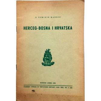 DR. O. DOMINIK MANDIĆ : HERCEG-BOSNA I HRVATSKA