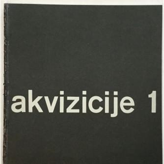 AKVIZICIJE 1, KATALOG IZLOŽBE GALERIJA SUVREMENE UMJETNOSTI , ZAGREB 1963. OPREMA IVAN PICELJ