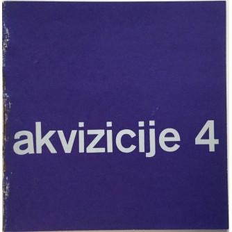 AKVIZICIJE 4 , KATALOG IZLOŽBE GALERIJA SUVREMENE UMJETNOSTI , ZAGREB 1966. OPREMA IVAN PICELJ