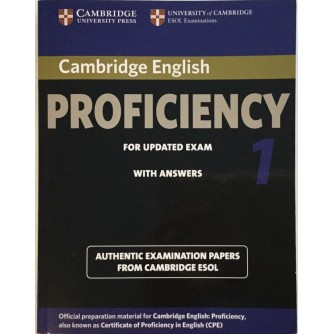 CAMBRIDGE ENGLISH : PROFICIENCY FOR UPDATED EXAM WITH ANSWERS