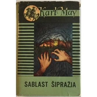 KARL MAY : SABLAST ŠIPRAŽJA