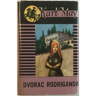 KARL MAY : DVORAC RODRIGANDA