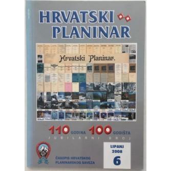 HRVATSKI PLANINAR , ČASOPIS HRVATSKOG PLANINARSKOG SAVEZA ANTOLOGIJA 1898-2008