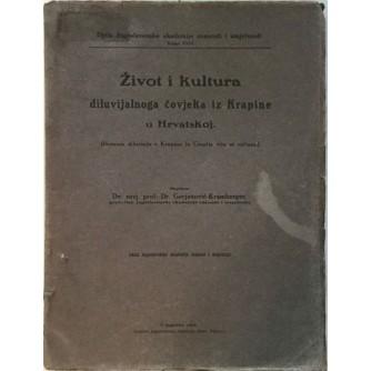 DRAGUTIN GORJANOVIĆ KRAMBERGER : ŽIVOT I KULTURA DILUVIJALNOG ČOVJEKA IZ KRAPINE U HRVATSKOJ