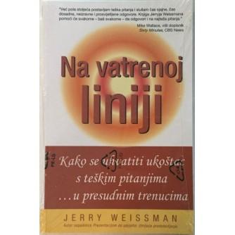 JERRY WEISSMAN : NA VATRENOJ LINIJI
