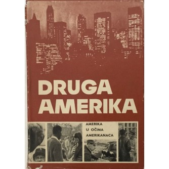 JOSIP KIRIGIN : DRUGA AMERIKA , AMERIKA U OČIMA AMERIKANACA