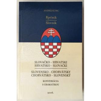 ANDREJ KURIC : SLOVAČKO-HRVATSKI , HRVATSKO-SLOVAČKI RJEČNIK