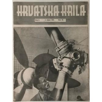 NAŠA KRILA ČASOPIS BROJ 5 GODINA 1945. TJEDNIK ZAPOVJEDNIČTVA ZRAKOPLOVSTVA