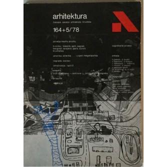 ARHITEKTURA , ČASOPIS BROJ 164 + 5 IZ 1978. GODINE