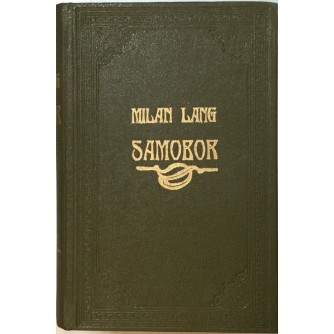 MILAN LANG : SAMOBOR , NARODNI ŽIVOT I OBIČAJI