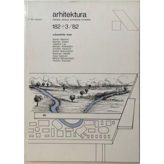 ARHITEKTURA , ČASOPIS SAVEZA ARHITEKATA HRVATSKE , BROJ 182/183 , GODINA 1982
