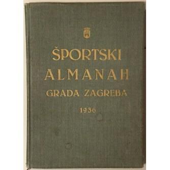 EMIL PERŠKA : ŠPORTSKI ALMANAH GRADA ZAGREBA 1936. GODINA
