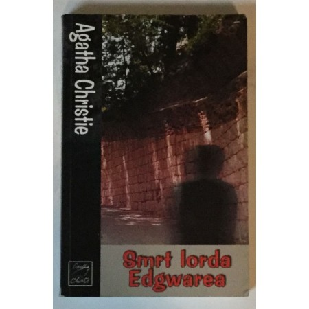 AGATHA CHRISTIE : SMRT LORDA EDGWAREA