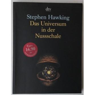 STEPHEN HAWKING : DAS UNIVERUM IN DER NUSSSCHALE