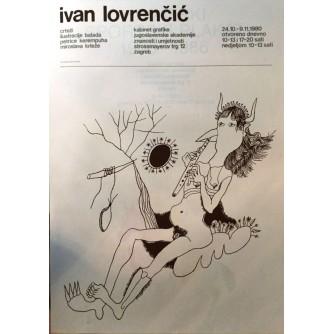 IVAN LOVRENČIĆ PLAKAT IZLOŽBE, 1980. KABINET GRAFIKE JUGOSLAVENSKE AKADEMIJE ZNANOSTI I UMJETNOSTI : DIZAJN IVAN PICELJ
