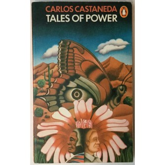CARLOS CASTANEDA : TALES OF POWER