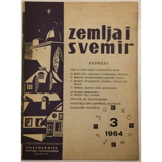 ZEMLJA I SVEMIR , ČASOPIS ZA POPULARIZACIJU ASTRONOMIJE , ASTRONAUTIKE I GEOFIZIKE , BROJ 3 IZ 1964.