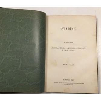 STARINE , IZDAJE JAZU , ZAGREB KNJIGA 32. GODINA 1907. EXLIBRIS MLADEN TRNSKI