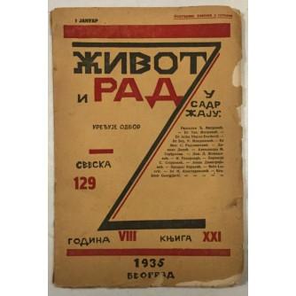 ŽIVOT I RAD , ČASOPIS ZA POLITIČKA FILOZOFSKA I DRUŠTVENA PITANJA BROJ 129 IZ 1935. GODINE