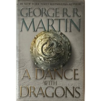 GEORGE R.R. MARTIN : A DANCE WITH DRAGONS