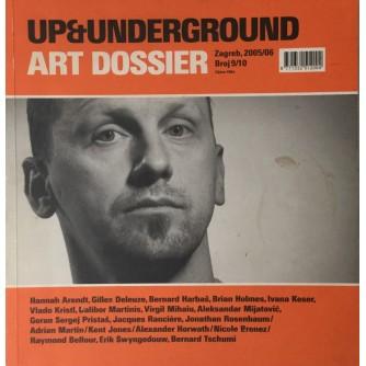 UP & UNDERGROUND ART DOSSIER , ČASOPIS BROJ 9/10 IZ 2005/06