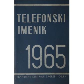 TELEFONSKI IMENIK , TRANZITNO PODRUČJE CENTRALE ZAGREB I OSIJEK ZA 1965