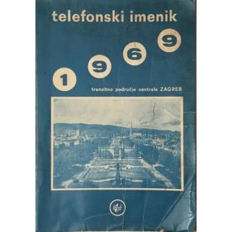 TELEFONSKI IMENIK , TRANZITNO PODRUČJE CENTRALE ZAGREB ZA 1969.