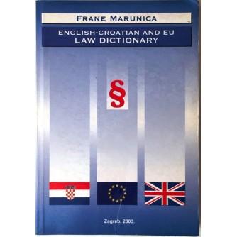 FRANE MARUNICA : ENGLISH CROATIAN AND EU LAW DICTIONARY