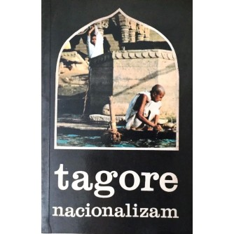 RABINDRANATH TAGORE : NACIONALIZAM
