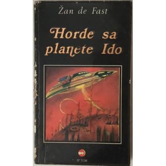 JAN DE FAST : HORDE SA PLANETE IDO