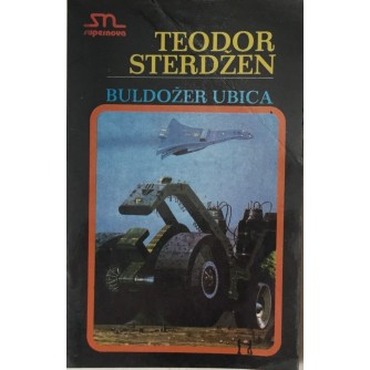 THEODOR STURGEON : BULDOŽER UBICA